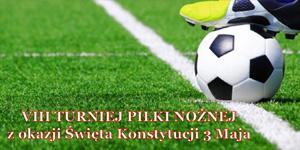 VIII Turniej Piłki Nożnej