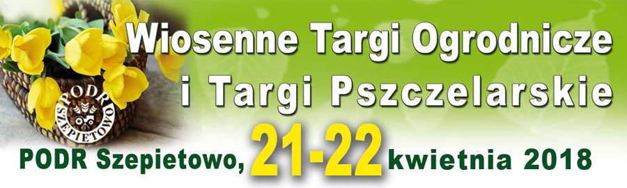 Wiosenne Targi Ogrodnicze i Targi Pszczelarskie