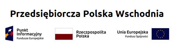 Przedsiębiorcza Polska Wschodnia – wsparcie na rozwój turystyki