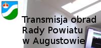 Transmisje obrad Rady Powiatu Augustowskiego