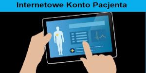 Informacja o Internetowym Koncie Pacjenta