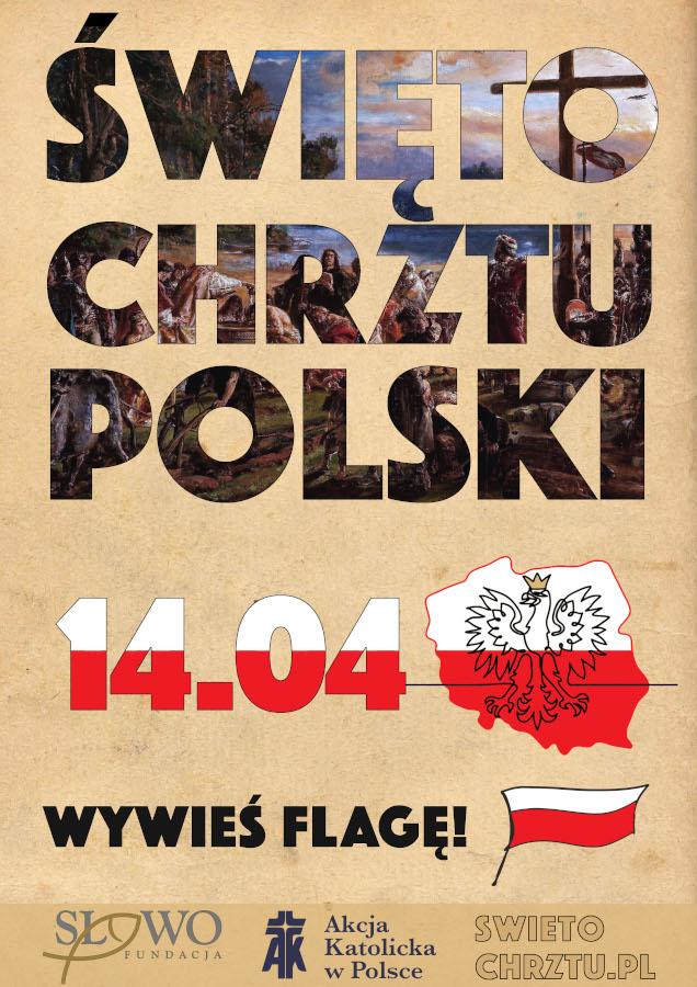 Święto Chrztu Polski - Plakat - Wywieś Flagę 14.04
