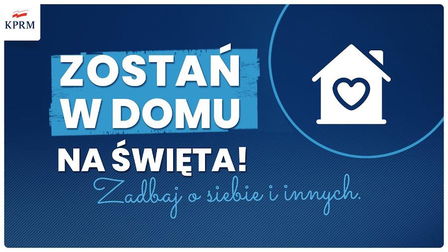 Logo - KPRM. Na niebieskim tle napis: Zostań w domu na świeta. Zadbaj o siebie i innych.