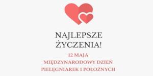 Międzynarodowy Dzień Pielęgniarek i Położnych