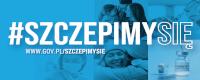 SZCZEPMY SIĘ - Szczepienia przeciwko COVID-19 - ważne informacje