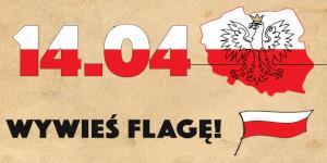 14 kwietnia wywieś flagę!